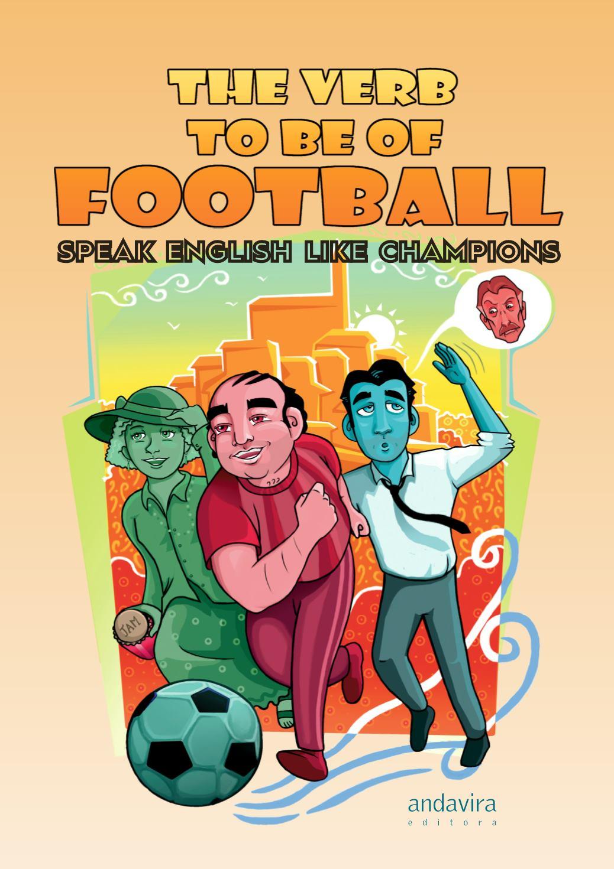 "portada the verb to be football - ""The verb to be football"", un livre pour apprendre l'anglais par le football"