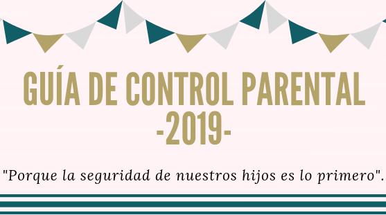 Portada control parental titulo principal1 - Guía de control parental 2022 - Garantiza la seguridad de tus hijos en Internet