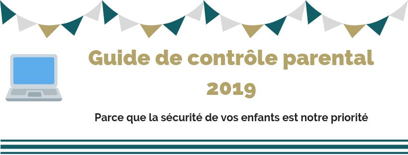 guide control parental - Guide de contrôle parental 2021 - Garantissez la sécurité de vos enfants sur Internet.